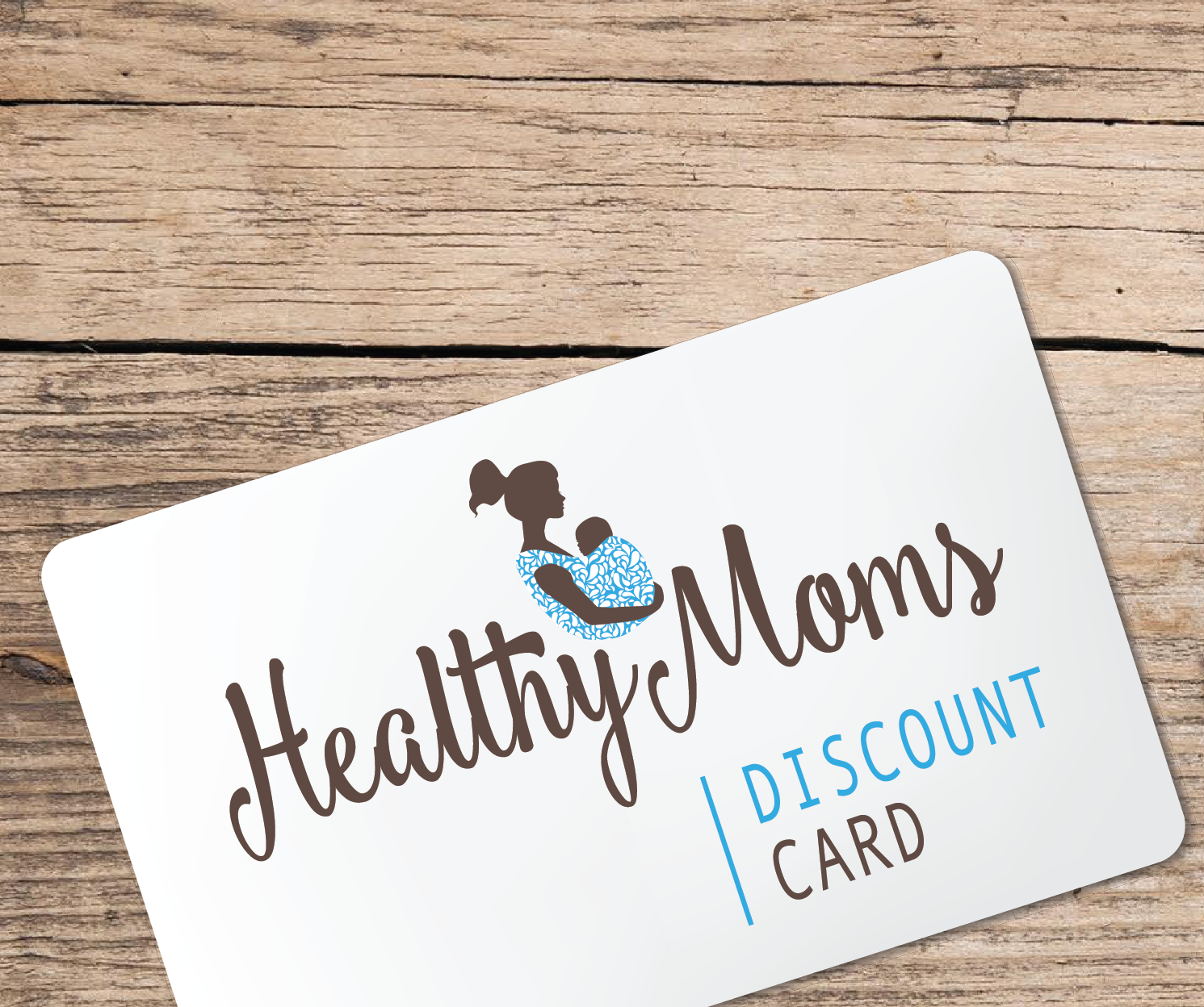 Healthy Moms Discount Card