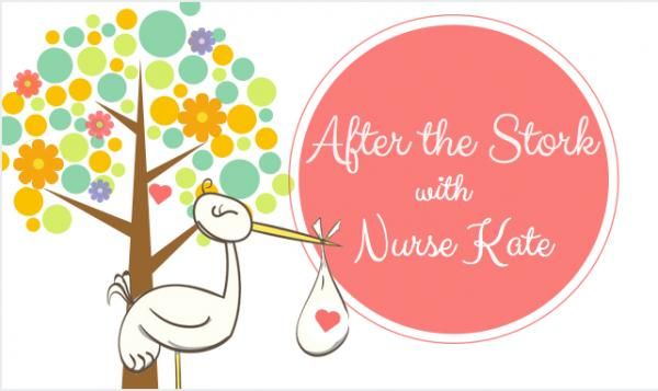 After the Stork with Nurse Kate